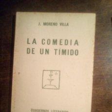Libros antiguos: JOSÉ MORENO VILLA. LA COMEDIA DE UN TÍMIDO. 1924. Lote 289439223
