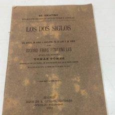 Libros antiguos: LOS DOS SIGLOS POR ISIDORO FRÍAS FONTANILLES AÑO 1883. Lote 293566958
