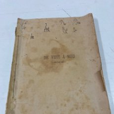 Libros antiguos: DE VUIT A NOU POR JOSEPH DEU FRANCESCH 1886. Lote 293567943