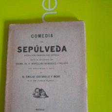 Libros antiguos: COMEDIA DE SEPULVEDA, LIBRO DE 1901. Lote 293572303