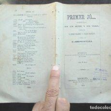 Libros antiguos: PRIMER JÓ, SARSUELA CONRAT COLOMER Y NARCÍS CAMPMANY, MÚSICA JOSEPH RIVERA 1872 (CONRAD). Lote 294075873