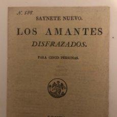 Livros antigos: SAINETE NUEVO -LOS AMANTES DISFRAZADOS- NÚM 198. AÑO 1821. VALENCIA. Lote 294106223