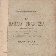 Libros antiguos: LA BARAJA FRANCESA - SAINETE LÍRICO DE SINESIO DELGADO - SEGUNDA EDICIÓN - MADRID - 1891. Lote 294378503