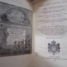 Libros antiguos: EL INDIANO. SERIE DE CORTINA Nº 2. COMEDIA. GARCIA DE LA VEGA. NUEVA YORK, 1907. Lote 294946518