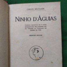 Libros antiguos: 1920. NINHO D'ÁGUIAS. CARLOS SELVAGEM.. Lote 294949673