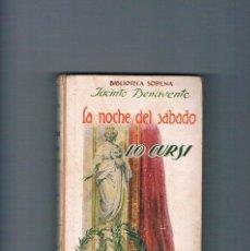 Libros antiguos: LA NOCHE DEL SABADO LO CURSI BIBLIOTECA SOPENA JACINTO BENAVENTE 1930. Lote 294949873