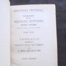 Libros antiguos: TERENCIO, COMEDIAS I TRADUCIDAS ANGEL LASSO DE LA VEGA 1923 LIBRERÍA DE LOS SUCESORES DE HERNANDO. Lote 294954883