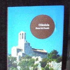 Libros antiguos: OLÈRDOLA, BRESSOL DEL PENEDÈS 2009 13 FIRMES ANC OLÈRDOLA, TOTS JUNTS LLUITEM PER LA INDEPENDÈNCIA. Lote 294956728