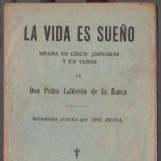 Libros antiguos: LA VIDA ES SUEÑO - CALDERÓN DE LA BARCA - JOSÉ BRISSA - MAUCCI. Lote 295295833
