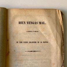 Libros antiguos: BIEN VENGAS MAL COMEDIA FAMOSA DE DON PEDRO CALDERON DE LA BARCA. Lote 295594248