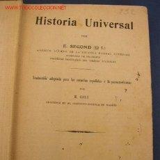 Libros antiguos: APUNTES DE HISTORIA GENERAL -POR: E. SEGOND - TRA. P HISTORIA UNIVERSAL LIB. A. HATIER - PARIS. 1929. Lote 25517069