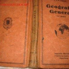 Libros antiguos: GEOGRAFIA GENERAL LIBRO ESCOLAR- AÑO 1930 - 2º GRADO. Lote 24500969