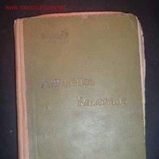 Libros antiguos: ARITMETICA RAZONADA POR AMOS SABRAS GURRE,5ª EDICION,1931. Lote 9423053