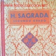 Libros antiguos: HISTORIA SAGRADA - SEGUNDO GRADO - LIBRO ESCOLAR. Lote 19817275