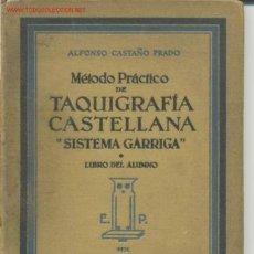 Libros antiguos: MÉTODO PRÁCTICO DE TAQUIGRAFIA CASTELLANA. Lote 24830664