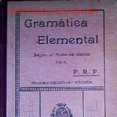 Libros antiguos: GRAMATICA ELEMENTAL -AÑO 1924 - LIBRO ESCOLAR. Lote 18146900