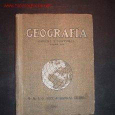 Libros antiguos: LIBRO DE TEXTO-GEOGRAFIA,ESPAÑA Y PORTUGAL,LIBRO III,S.A.I.G. SEIX & BARRAL HERM, 3ªEDICION, 1921. Lote 12862649