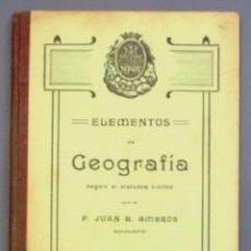 Libros antiguos: ELEMENTOS DE GEOGRAFIA SEGUN EL SISTEMA CICLICO. IMPRENTA ELZELVIRIANA, BARCELONA, 1913. Lote 24190321