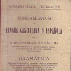Livros antigos: FUNDAMENTOS DE LENGUA CASTELLANA O ESPAÑOLA POR BLANCO RUFINO GASTOS DE ENVIO GRATIS. Lote 5563654