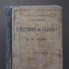 Libros antiguos: ANTIGUO LIBRO DE PRIMEROS ELEMENTOS DE ARITMETICA CON EJERCICIOS DE CALCULO - POR G. M. PRUÑO - AÑO . Lote 27588692