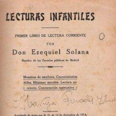 Libros antiguos: LECTURAS INFANTILES : PRIMER LIBRO DE LECTURA CORRIENTE / POR EZEQUIEL SOLANA - (1924?). . Lote 17788871