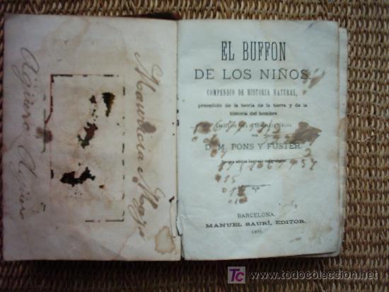 Libros antiguos: EL BUFFON DE LOS NIÑOS. COMPENDIO DE HISTORIA NATURAL. 1873. ILUSTRADO CON 208 GRABADOS ENTRE TEXTO. - Foto 3 - 26639797