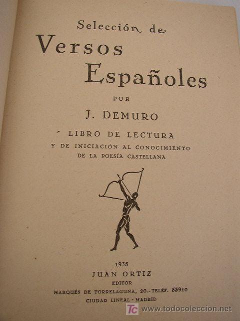 Libros antiguos: SELECCIÓN DE VERSOS ESPAÑOLES LIBRO DE LECTURA Y DE INICIACIÓN AL CONOCIMIENTO DE LA POESÍA - - Foto 2 - 20941261