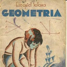 Libros antiguos: GEOMETRIA - EZEQUIEL SOLANA. Lote 26471166