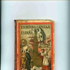 Libros antiguos: LIBRO ESCOLAR, ESCRITURA Y LENGUAJE DE ESPAÑA, E. PALUZIE AÑO 1898, . Lote 4619086