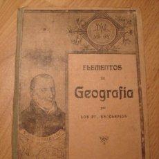 Libros antiguos: ANTIGUO LIBRO DE TEXTO - ELEMENTOS DE GEOGRAFIA POR LOS PP. ESCOLAPIOS - AÑO 1921 - 206 PAG - MIDE 1. Lote 27294279