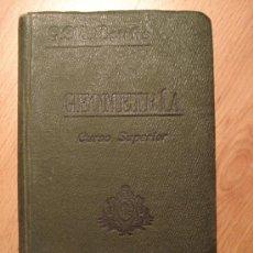 Libros antiguos: ANTIGUO LIBRO GEOMETRÍA (ANTIGUO CURSO SUPERIOR), CON NUMEROSOS EJERCICIOS Y NOCIONES DE AGRIMENSUR. Lote 27294249