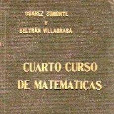 Libros antiguos: CUARTO CURSO DE MATEMATICAS (VALENCIA, 1935). Lote 21465366