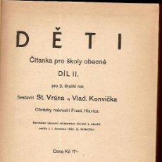 Libros antiguos: DETI. CITANKA PRO SKOLY OBECNE... STATNI NAKLADATELSTVI V PRAZE, 1930. ( LIBRO DE TEXTO CHECO). Lote 25849115