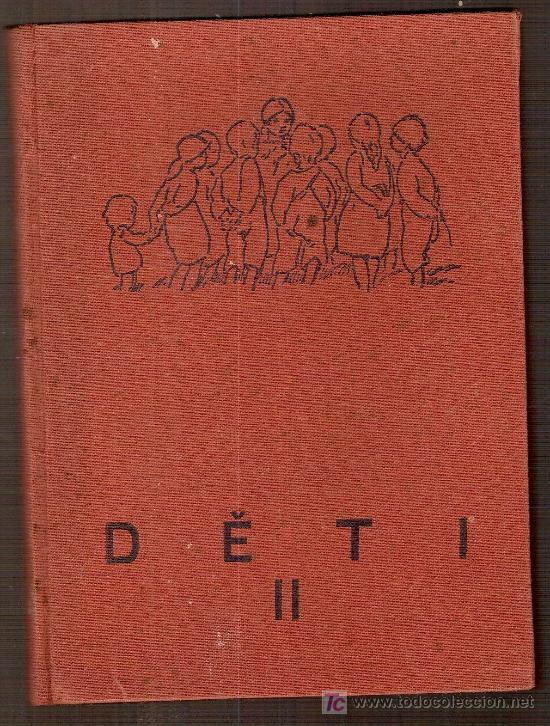 Libros antiguos: Deti. Citanka pro skoly obecne... Statni nakladatelstvi v Praze, 1930. ( libro de texto checo) - Foto 2 - 25849115