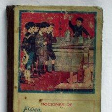 Libros antiguos: NOCIONES DE FÍSICA QUÍMICA E HISTORIA NATURAL ASCARZA MAGISTERIO ESPAÑOL AÑOS 20. Lote 5999081