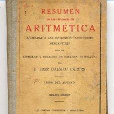 Libros antiguos: ARITMETICA RESUMEN 1935 GRADO MEDIO LIBRO ESCOLAR. Lote 10254586