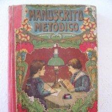 Libros antiguos: MANUSCRITO METODICO POR D.ANTONIO BORI Y FONTESTA , 1915 (11X17CM APROX, 186 PAG.). Lote 22376901