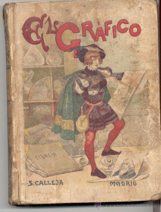 EL GRAFICO PENSAMIENTO INFANTIL SATURNINO CALLEJA (Libros Antiguos, Raros y Curiosos - Libros de Texto y Escuela)