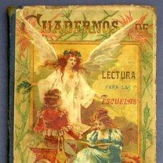 Alte Bücher - CUADERNOS DE LECTURA PARA LAS ESCUELAS. CUADERNO 5º. SUCESORES DE HERNANDO. MADRID, SIN FECHA. - 12122201