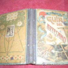 Libros antiguos: GUIA DEL ARTESANO. Lote 16802663