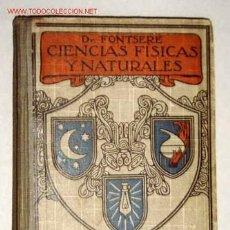 Libros antiguos: CIENCIAS FISICAS Y NATURALES - ANO 1924. Lote 23419850