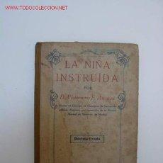 Libros antiguos: LIBRO LA NIÑA INSTRUIDA. Lote 25711724