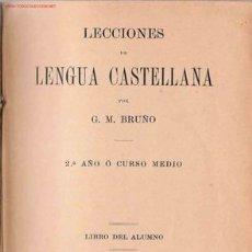 Libros antiguos: LECCIONES DE LENGUA CASTELLANA . Lote 26054985