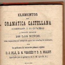 Libros antiguos: COMPENDIO DE LOS ELEMENTOS DE GRAMATICA CASTELLANA / JOSE GIRO Y ROMA. Lote 22711695
