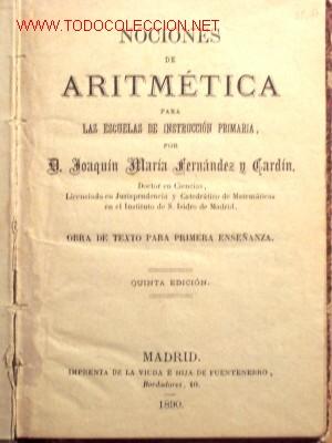Libros antiguos: NOCIONES DE ARITMÉTICA - JOAQUÍN MARÍA FERNANDEZ Y GARDIN - AÑO 1890 - Foto 2 - 25339876