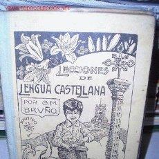 Libros antiguos: LECCIONES DE LENGUA CASTELLANA. Lote 2523789