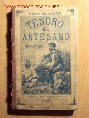TESORO DEL ARTESANO, LIBRO SEGUNDO - PEDRO FERRER Y RIVERO - AÑO 1914 (Libros Antiguos, Raros y Curiosos - Libros de Texto y Escuela)