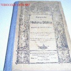 Libros antiguos: COMPENDIO DE LA HISTORIA BIBLICA AL USO DE LAS ESCUELAS CATOLICAS. Lote 18030039