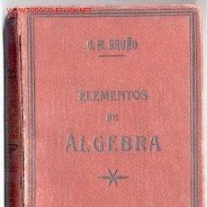 Libros antiguos: ELEMENTOS DE ÁLGEBRA -G.M.BRUÑO- 1914. CON ANTIGUAS CALCOMANÍAS.(MATEMÁTICAS). ENVÍO: 2,50 € *.. Lote 26581919