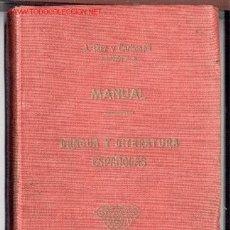 Libros antiguos: MANUAL DE LENGUA Y LITERATURA ESPAÑOLAS -AUGUSTO DÍEZ Y CARBONELL- 1917. ENVÍO: 2,50 € *.. Lote 26404693